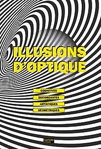 """Afficher """"Illusions d'optique"""""""