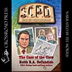 The Case of the Claw: SCPD, Book 1 | Keith R.A. DeCandido