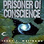 Prisoner of Conscience: Jurisdiction Universe, Book 2 | Susan R. Matthews
