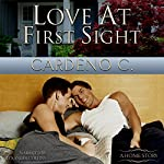 Love at First Sight: Home Collection, Book 4 | Cardeno C.