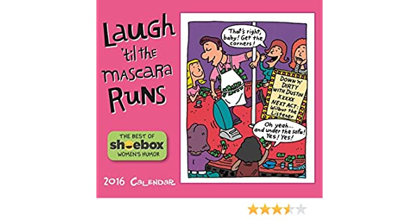 Amazon.com : Laugh til the Mascara Runs Desk Calendar by Sellers Publishing Inc 2016 : Office Products