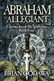 Download Abraham Allegiant (Chronicles of the Nephilim) (Volume 4) in PDF ePUB Free Online