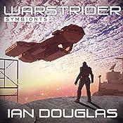 Warstrider: Symbionts: Warstrider, Book 4 | Ian Douglas