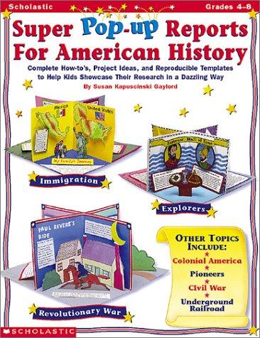 Download Super Pop-Up Reports for American History (Grades 4-8) PDF
