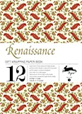 RENAISSANCE: gift and creative paper book Vol. 05
