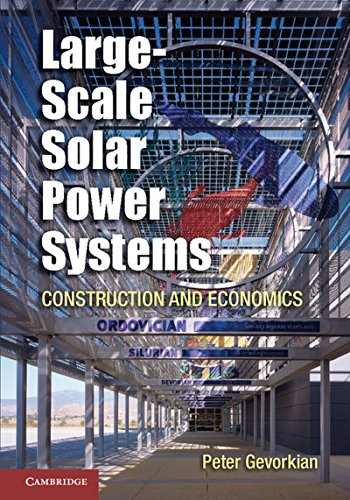 (Large-Scale Solar Power Systems: Construction and Economics (Sustainablilty Science and)