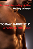 TOMMY GABRINI 2: A PLACE IN HIS HEART (The Gabrini Men Series Book 3) (English Edition)
