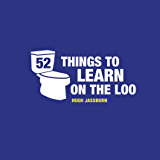 52 Things to Learn on the Loo (English Edition)