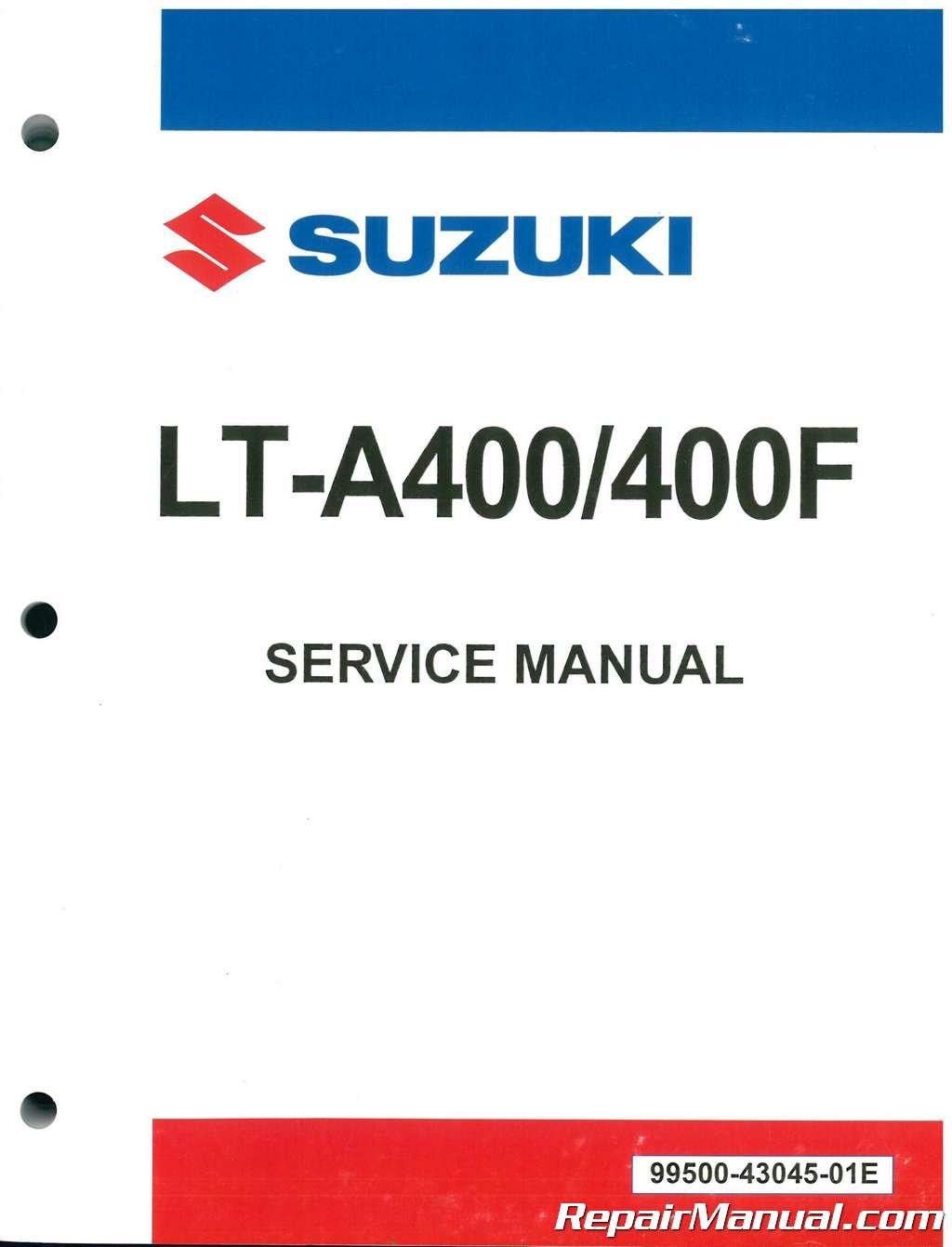 99500-43045-01E 2002-2007 Suzuki LT-A400 400F Eiger Auto ATV Workshop Manual:  Manufacturer: Amazon.com: Books