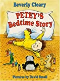 Petey's Bedtime Story, Beverly Cleary, 0688106617
