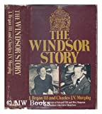 The Windsor Story, Bryan, J. and Murphy, Charles John Vincent, 0688035531