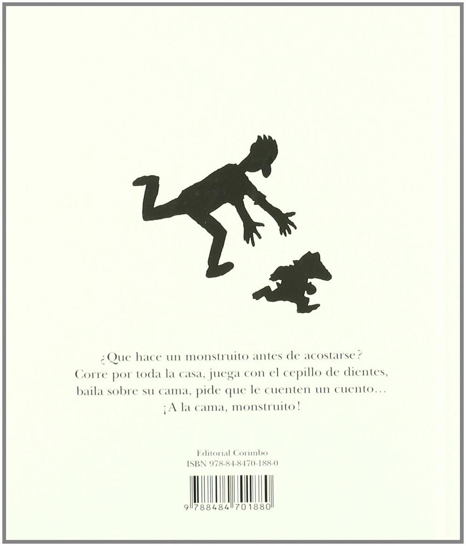 A la cama monstruito/ To the Bed Little Monster (Spanish Edition): Mario Ramos: 9788484701880: Amazon.com: Books