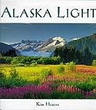 Alaska Light, Kim Heacox, 0944197566