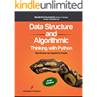 Data Structures and Algorithmic Thinking with Python: Data Structure and Algorithmic Puzzles
