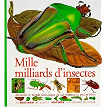 MILLE MILLIARDS D'INSECTES
