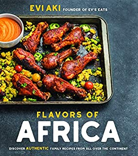 Book Cover: Flavors of Africa: Discover Authentic Family Recipes from All Over the Continent