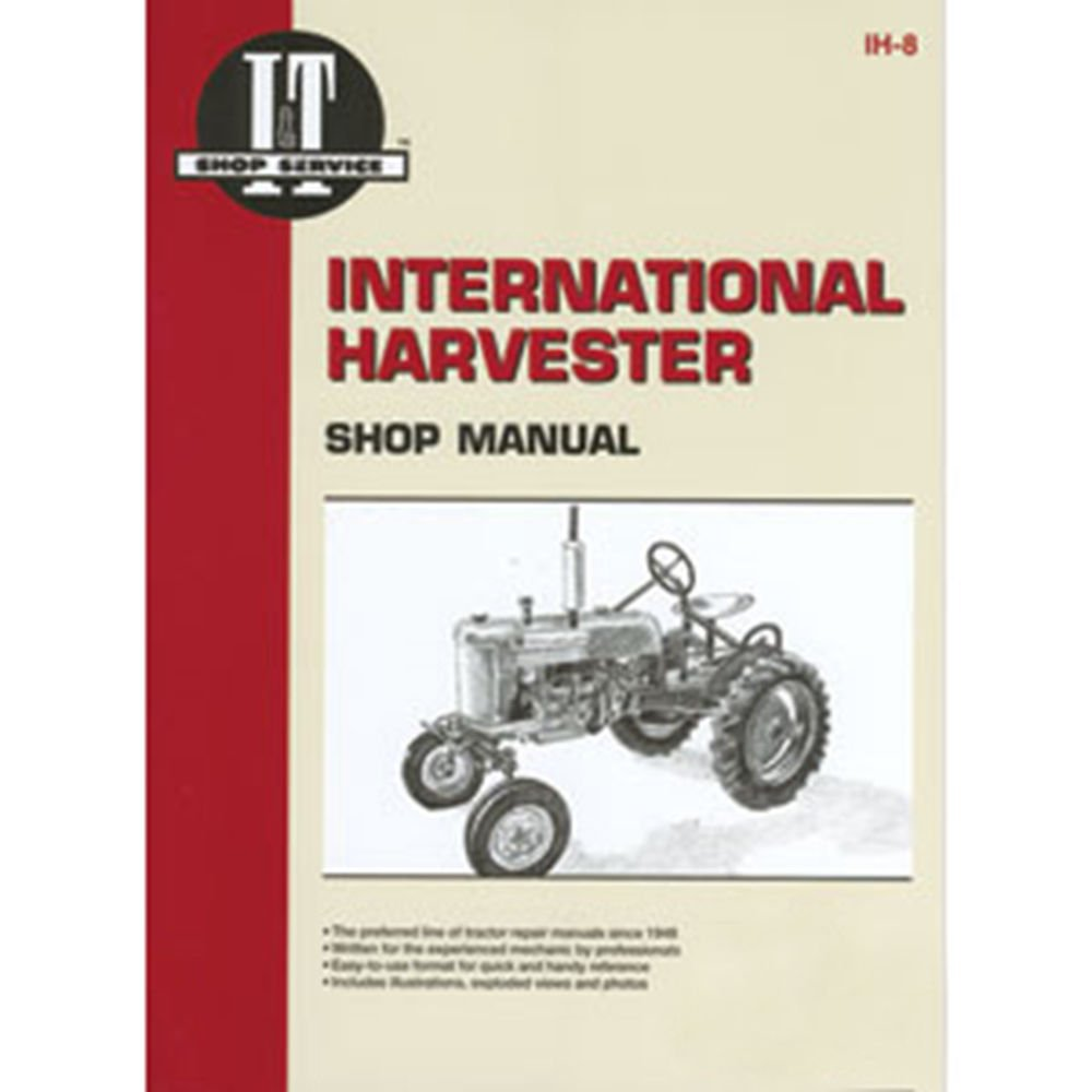 Amazon.com: IH8 New Shop Manual Made for Case-IH Tractor Models A B C H M  MD Cub W6TA +: Industrial & Scientific