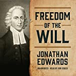 Freedom of the Will | Jonathan Edwards