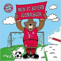 Mein Fc Bayern Ausmalbuch Amazonde Bã¼cher
