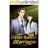 Bitter-Sweet Marriage 11: You Are The Reason (Bitter-Sweet Marriage Series)