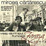 Vreau să-mi spui, frumoasă Zaraza | Mircea Cartarescu