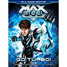 Max Steel Go Turbo!