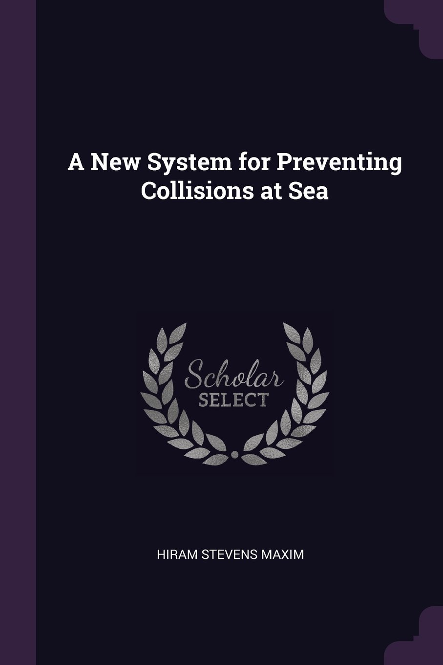 Read Online A New System for Preventing Collisions at Sea ebook