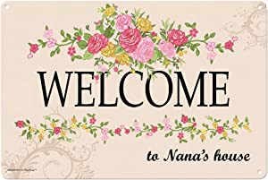 Nana Gifts Welcome to Nana's House Metal Decorative Sign Home Decor Kitchen Sign Novelty Sign