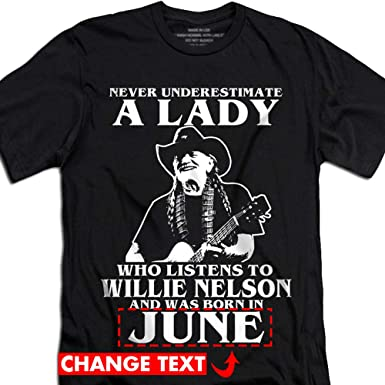 Willie Nelson Birthday Girls Customized Lady Born In Month Women T Shirt Small