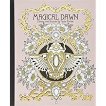 """Magical Dawn Coloring Book: Published in Sweden as """"Magisk Gryning"""""""