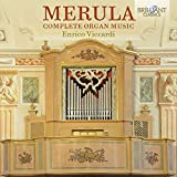 Merula, Tarquinio : Intégrale de l'Oeuvre pour Orgue