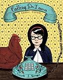 """Calling Dr. Laura - A Graphic Memoir"" av Nicole J. Georges"