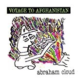 Voyage To Afghanistan by Abraham Cloud (2000-05-01)