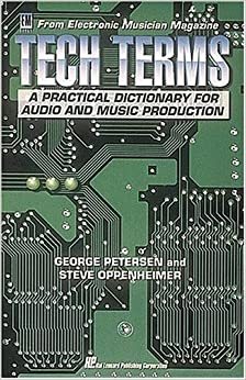 Book Electronic Musician's Tech Terms (From Electronic Musician Magazine) by George Petersen (1993-07-03)