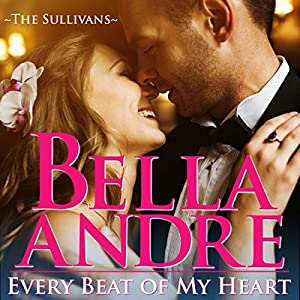 Every Beat of My Heart: The Sullivans (Wedding Novella) Audiobook