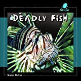 Deadly Fish, Shane McFee, 1404237984