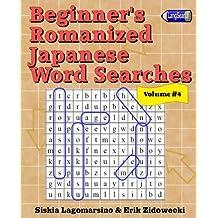 Beginner's Romanized Japanese Word Searches - Volume 4