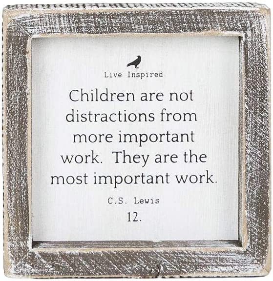 Adams Manufacturing 'Children are The Most Important Work' Wood Box Sign