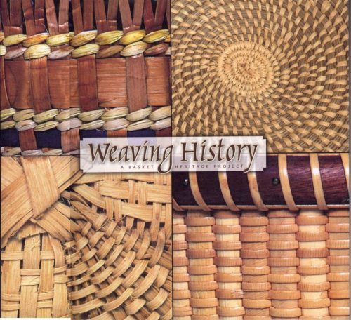 Weaving History (A Basket Heritage Project)