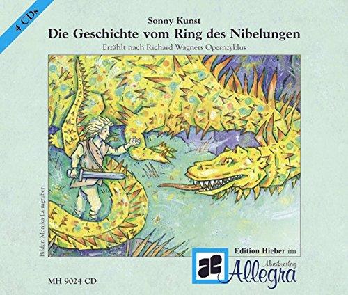 Wagners Geschichte vom Ring des Nibelungen: erzählt von Sony Kunst, Sprecher: Manfred und Franziska Ball. 4 CDs.
