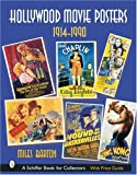 Hollywood Movie Posters, 1914-1990 (Schiffer Book for Collectors)