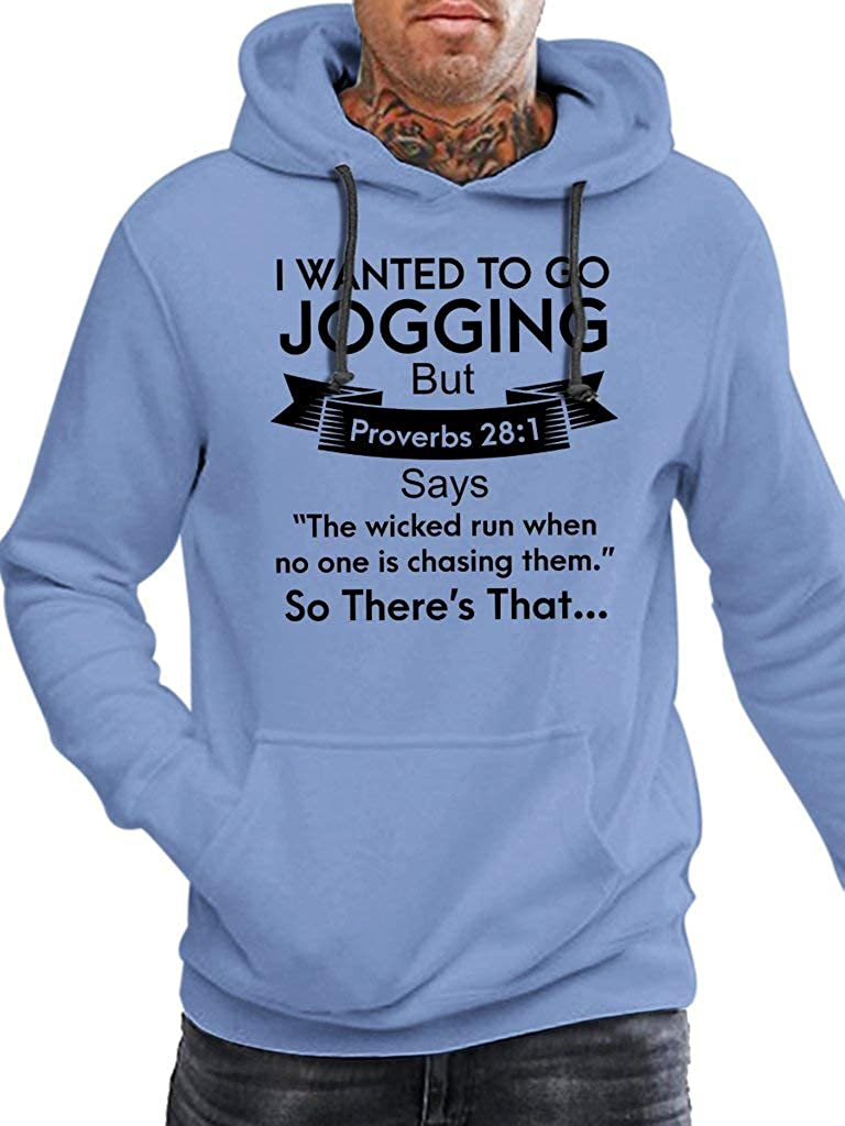 Funny Vintage Trending Awesome Shirt Unisex Hoodie SMLBOO I Wanted to Go Jogging But Proverbs 28:1 Says This Wicked Run