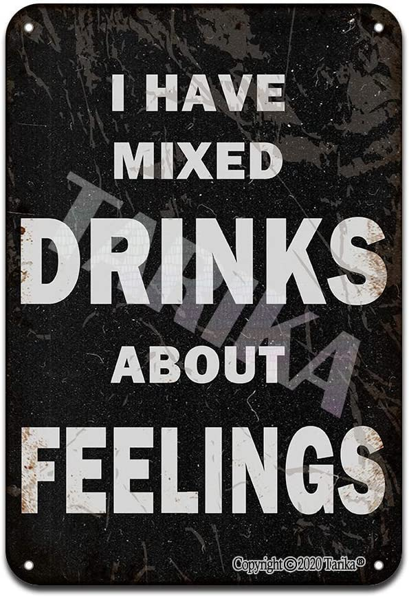 ddfg I Have Mixed Drinks About Feelings Iron Poster Painting Tin Sign Vintage Wall Decor for Cafe Bar Pub Home Beer Decoration Crafts