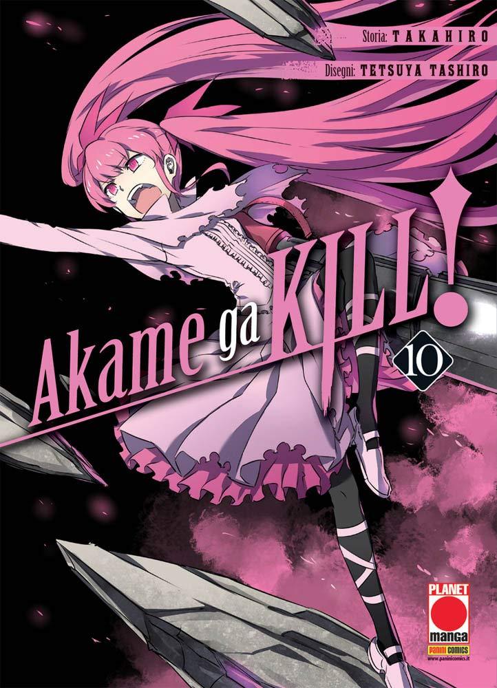 Akame ga kill!: 10 Copertina flessibile – 15 nov 2018 Takahiro T. Tetsuya Panini Comics 8891286109