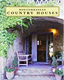 Mediterranean Country Houses (English and Spanish Edition)