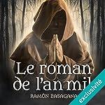 Le roman de l'an mil | Ramón Basagana