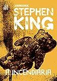 capa de A Incendiária - Coleção Biblioteca Stephen King