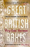 Great British Bakes, Mary-Anne Boermans, 0224095560