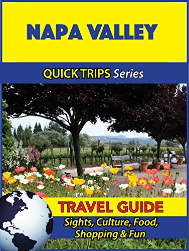 Napa Valley Travel Guide (Quick Trips Series): Sights, Culture, Food, Shopping & - Shopping Napa