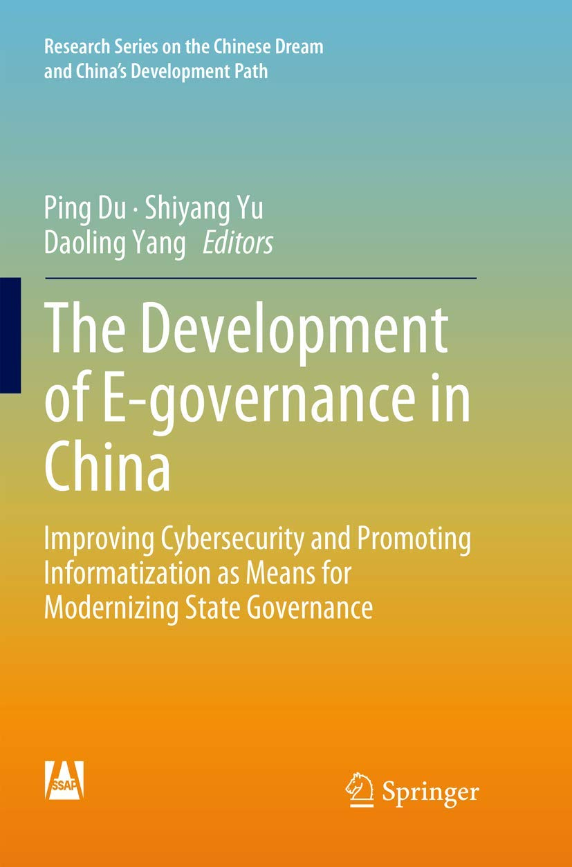 The Development of E governance in China Improving Cybersecurity ...